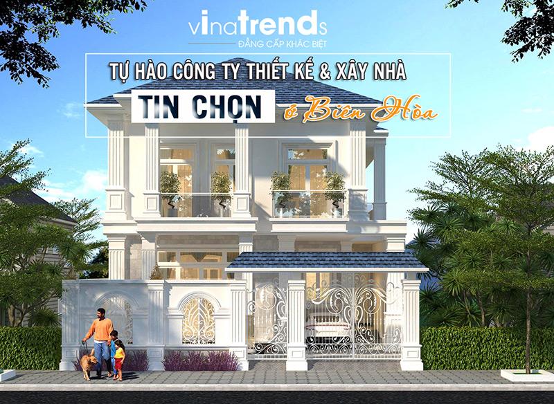 mau nha dep nhat o bien hoa do vinatrends thiet ke thi cong 2 1 Hơn 12 mẫu nhà biệt thự 1 2 3 4 tầng ở Biên Hòa dự kiến hoàn thiện năm 2019